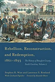Rebellion, Reconstruction, and Redemption, 1861–1893 (Non Series)