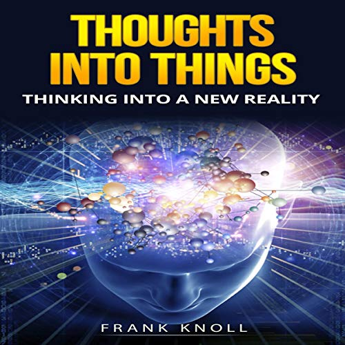 Thoughts into Things  By  cover art