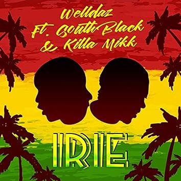 Irie (feat. South Black & Killa Mikk)
