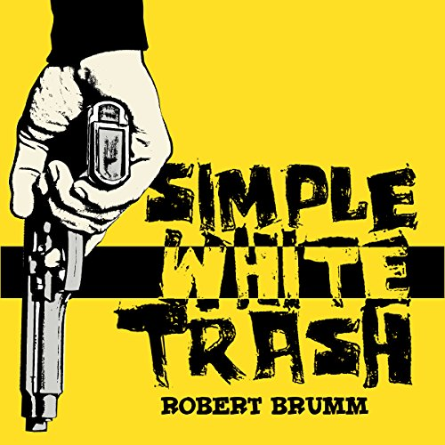 Simple White Trash audiobook cover art