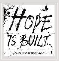 Hope Is Built