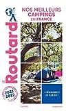 Guide du Routard Nos meilleurs campings en France 2021/22