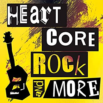 Heart Core Rock and More