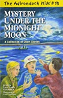 Mystery Under the Midnight Moon 0982625057 Book Cover
