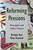 Barr, N: Reforming Pensions: Principles and Policy Choices - Nicholas Barr
