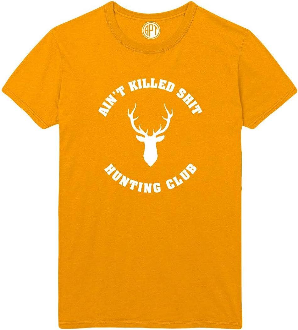 Ain't Killed Shit Hunting Club Printed T-Shirt