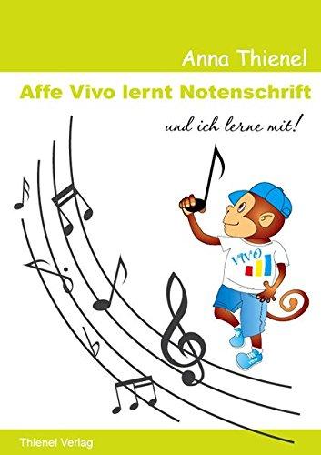 Noten lernen kinderleicht: Affe Vivo lernt Notenschrift und ich lerne mit!: Noten lesen