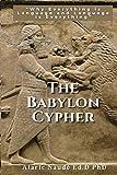 The Babylon Cypher: