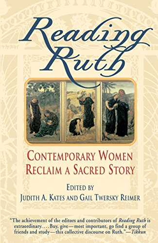 Compare Textbook Prices for Reading Ruth: Contemporary Women Reclaim a Sacred Story Reprint Edition ISBN 9780345380326 by Judith A. Kates,Gail Twersky Reimer