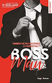 Bossman (New Romance) par [Vi Keeland, Fabienne Vidallet]