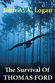 The Survival of Thomas Ford by [John A. A. Logan]