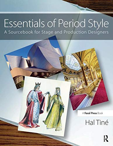 Essentials of Period Style: A Sourcebook for Stage and Production Designers