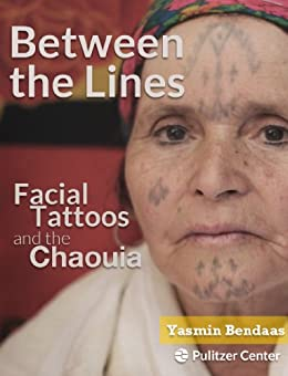 Between the Lines: Facial Tattoos and the Chaouia