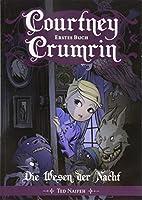 Courtney Crumrin 1: Die Wesen der Nacht