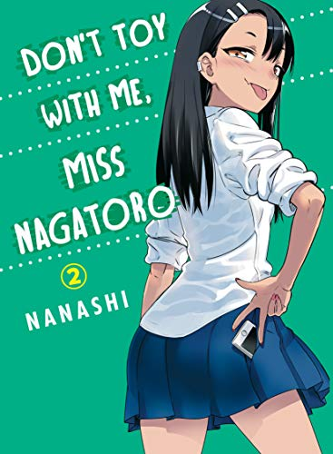 Compare Textbook Prices for Don't Toy With Me, Miss Nagatoro, volume 2 Illustrated Edition ISBN 9781949980097 by Nanashi
