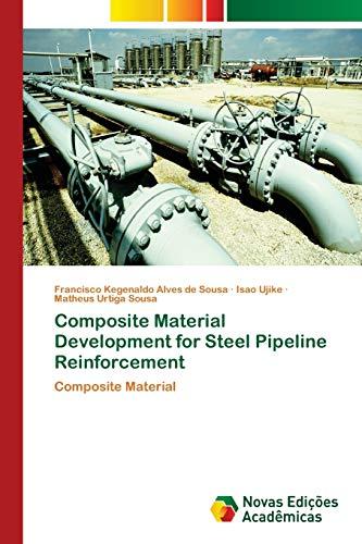 Composite Material Development for Steel Pipeline Reinforcement