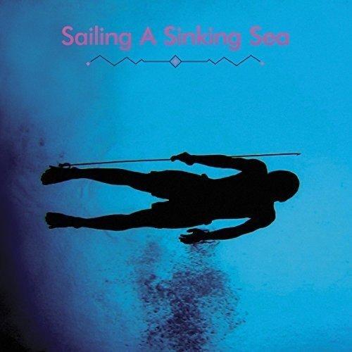 Sailing a Sinking Sea [12 inch Analog]