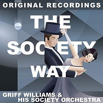 The Society Way