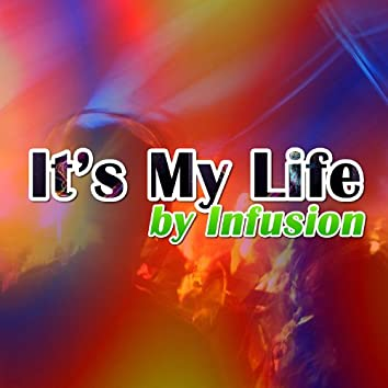 It's My Life - Single