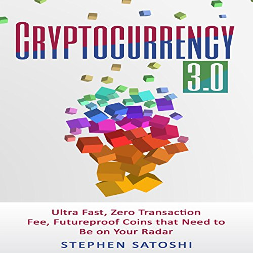 Cryptocurrency: 3.0 audiobook cover art
