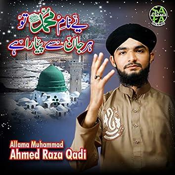 Ye Naam Hai Muhammad