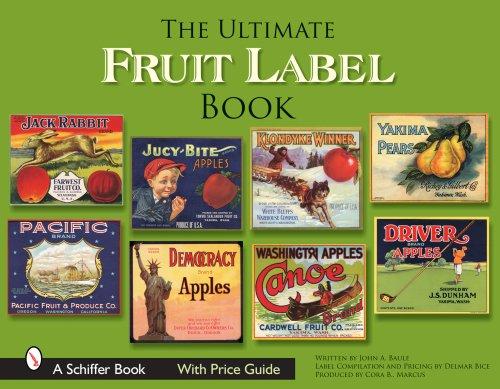 Baule, J: Ultimate Fruit Label Book (Schiffer Books)
