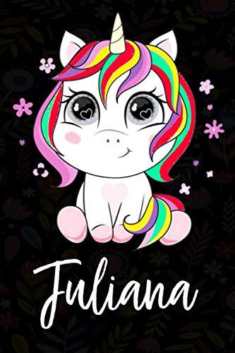 Juliana: Cuaderno de notas unicornio para niña con nombre personalizado Juliana, cuaderno unicornio , perfecto regalo de cumpleaños y navidad o San Valentíno ,110 paginas, Cubierta negra brillante