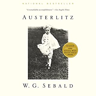 Austerlitz                   By:                                                                                                                                 W. G. Sebald                               Narrated by:                                                                                                                                 Richard Matthews                      Length: 7 hrs and 10 mins     84 ratings     Overall 4.1