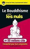 50 notions clés sur le Bouddhisme pour les Nuls - Format Kindle - 9782754082068 - 6,99 €