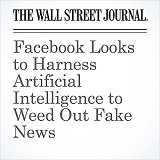 Facebook Looks to Harness Artificial Intelligence to Weed Out Fake News cover art