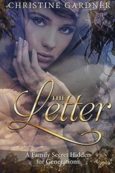 The Letter: A Family Secret Hidden for Generations by [Christine Gardner]