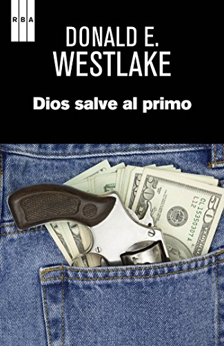 Dios salve al primo (NOVELA POLICÍACA) eBook: Westlake, Donald E ...