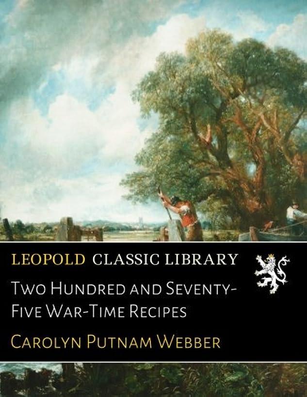 心理学根拠広範囲にTwo Hundred and Seventy-Five War-Time Recipes
