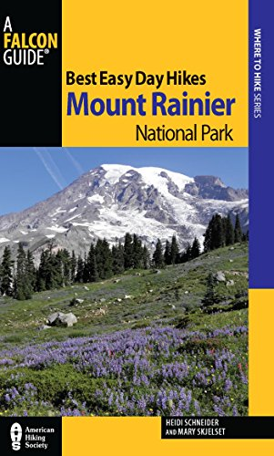 Best Easy Day Hikes Mount Rainier National Park (Best Easy Day Hikes Series) (English Edition)