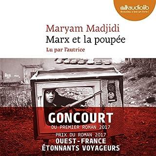 Marx et la poupée                   De :                                                                                                                                 Maryam Madjidi                               Lu par :                                                                                                                                 Maryam Madjidi                      Durée : 4 h et 45 min     12 notations     Global 4,2