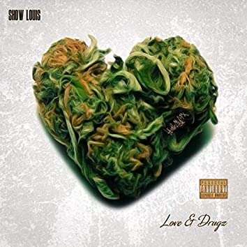 Love & Drugz