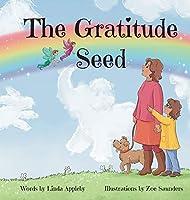 The Gratitude Seed