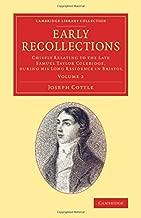 2: بدايات recollections: chiefly المتصلة في وقت متأخر samuel Taylor coleridge ، أثناء His طويلة تقيم بها في مدينة بريستول (Cambridge مكتبة مجموعة–أدبية الدراسات) (2) في مستوى الصوت