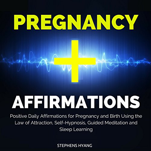 Pregnancy Affirmations audiobook cover art