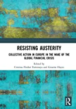 Resisting Austerity: Collective Action in Europe in the wake of the Global Financial Crisis