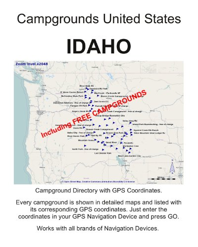 Campground Directory IDAHO United States (incl.GPS DATA and detailed Maps) (English Edition)