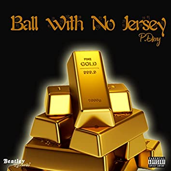 Ball with No Jersey