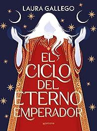 El ciclo del eterno emperador par Laura Gallego