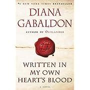 Written in My Own Hearts Blood A Novel
