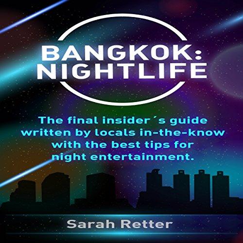 Bangkok: Nightlife audiobook cover art