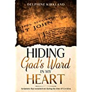 Hiding God's Word in my Heart: Scriptures that sustained me during the time of Covid-19