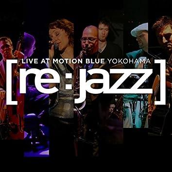 Live at the Motion Blue Yokohama