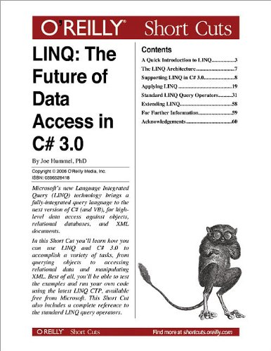 LINQ: The Future of Data Access in C# 3.0: The Future of Data Access in C# 3.0 (English Edition)