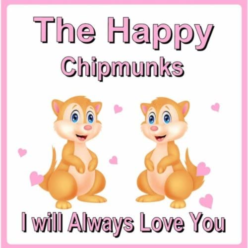 The Happy Chipmunks