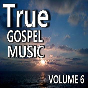 True Gospel Music, Vol. 6